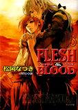 【】FLESH & BLOOD(13) [ 松岡なつき ]