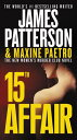15th Affair 15TH AFFAIR (Women's Murder Club) [ James Patterson ]