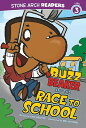 Buzz Beaker and the Race to School BUZZ BEAKER & THE RACE TO SCHO (Stone Arch Readers - Level 3 (Library))
