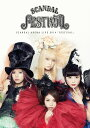 SCANDAL ARENA LIVE 2014 「FESTIVAL」【Blu-ray】...