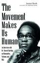 The Movement Makes Us Human MOVEMENT MAKES US HUMAN