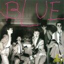 BLUE +2 [ RCサクセション ]