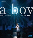 a boy ?3rd Live Tour?【Blu-ray】 [ 家入レオ ]