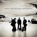 【輸入盤】All That You Cant Leave Behind [ U2 ]