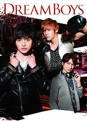 DREAM BOYS(DVD+CD) [ 玉森裕太・千賀健永・宮田俊哉(Kis-My-Ft2) ]