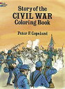 STORY OF THE CIVIL WAR COLORING BOOK [ PETER F. COPELAND ]