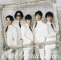 Soul Renaissance (初回限定盤 CD+DVD)