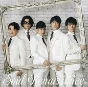 <span>ポイント5倍</span>Soul Renaissance (初回限定盤 CD+DVD)