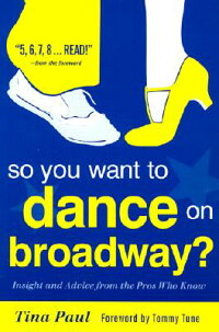 So_You_Want_to_Dance_on_Broadw