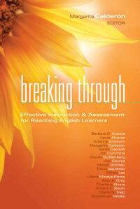 BreakingThrough:EffectiveInstruction&AssessmentforReachingEnglishLearners