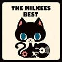 THE MILKEES BEST MILKEES