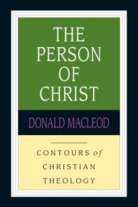 The_Person_of_Christ