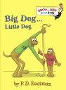Big Dog . . . Little Dog BIG DOG LITTLE DOG-BOARD (Bright & Early Board Books) [ P. D. Eastman ]