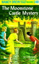 The Moonstone Castle Mystery ND #040 MOONSTONE CASTLE MYST (Nancy Drew (Hardcover))