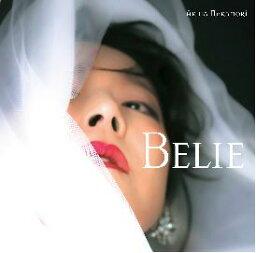 Belie (初回限定盤 CD+DVD) [ <strong>中森明菜</strong> ]