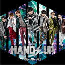 HANDS UP (初回盤B CD+DVD) [ Kis-My-Ft2 ]