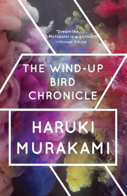 The Wind-Up Bird Chronicle WIND-UP BIRD CHRONICLE (Vintage International) [ Haruki Murakami ]