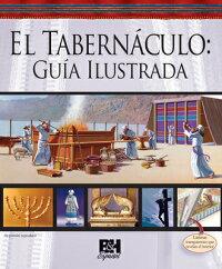 El_Tabernaculo��_Guia_Ilustrada