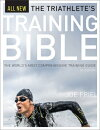 The Triathlete's Training Bible: The World S Most Comprehensive Training Guide, 4th Ed.