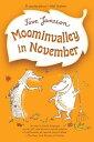 MOOMINVALLEY IN NOVEMBER(B) [ TOVE JANSSON ]