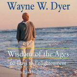 Wisdom of the Ages CD: 60 Days to Enlightenment [ Wayne W. Dyer ]