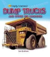 Dump_Trucks_and_Other_Big_Mach