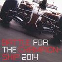 楽天楽天ブックスBATTLE FOR THE CHAMPIONSHIP 2014 [ (スポーツ曲) ]