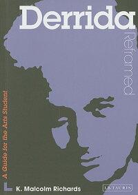 Derrida_Reframed��_A_Guide_for