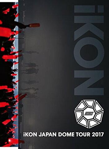 iKON JAPAN DOME TOUR 2017[3DVD+2CD+PHOTOBOOK(スマプラ対応)] [ iKON ]