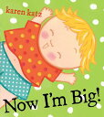 西洋書籍 - Now I'm Big! NOW IM BIG [ Karen Katz ]