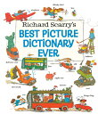 Richard Scarry's Best Picture Dictionary Ever RICHARD SCARRYS BEST PICT DICT (Giant Little Golden Book) [ Richard Scarry ]