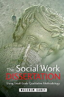 The Social Work Dissertation : Using Small-Scale Qualitative ...
