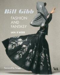 Bill_Gibb��_Fashion_and_Fantasy