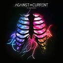 【輸入盤】In Our Bones Against The Current