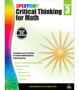 Spectrum Critical Thinking for Math, Grade 3 SPECTRUM CRITICAL THINKING FOR (Spectrum)