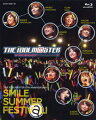 THE IDOLM@STER 6th ANNIVERSARY SMILE SUMMER FESTIV@L! Blu-ray BOX【Blu-ray】