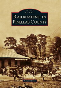 Railroading_in_Pinellas_County