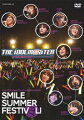 THE IDOLM@STER 6th ANNIVERSARY SMILE SUMMER FESTIV@L! DVD BOX