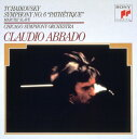 チャイコフスキー:交響曲第6番「悲愴」 スラヴ行進曲 [ クラウディオ・アバド ]