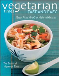Vegetarian_Times_Fast_and_Easy