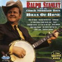 Fork, Country - 【輸入盤】Hills Of Home [ Ralph Stanley ]