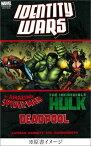 アイデンティティ・ウォー:デッドプール/スパイダーマン/ハルク MARVEL (ShoPro books) [ ジョン・レイマン ]