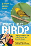 【ブックスなら】What''s That Bird: Getting to Know the Birds Around You, Coast to Coast [ Joseph Choiniere ]