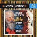 ブラームス&チャイコフスキー:ヴァイオリン協奏曲 [ フリッツ・ライナー&シカゴ交響楽団 ]