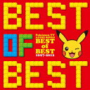 �|�P����TV�A�j������ BEST OF BEST 1997-2012�i3CD�j [ (�A�j���[�V��