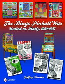 The Bingo Pinball War: United vs. Bally, 1951-1957