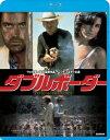 ダブルボーダー【Blu-ray】 [ ニック・ノルティ ]
