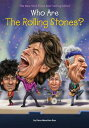 Who Are the Rolling Stones WHO ARE THE ROLLING STONES (Who Was... (Quality Paper)) Dana Meachen Rau