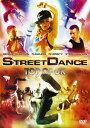 ストリートダンス TOP OF UK スペシャル・エディショ...