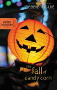 The Fall of Candy Corn FALL OF CANDY CORN (Sweet Seasons Novels (Paperback)) [ Debbie Viguie ]